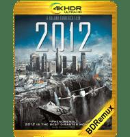 2012 (2009) BDREMUX 2160P HDR MKV ESPAÑOL LATINO