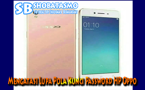 Lupa Pola Kunci Pin Password HP Oppo