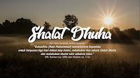 Doa Setelah Sholat Dhuha Lengkap Dengan Artinya, Tulisan Latin dan Tata Caranya