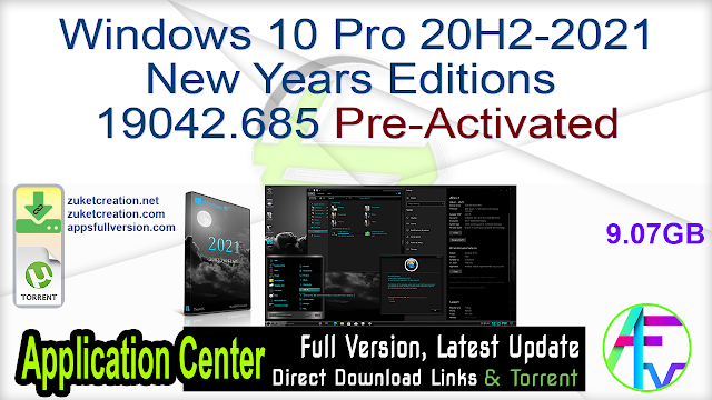 Windows 10 Pro 20H2-2021 New Years Editions 19042.685 Pre-Activated
