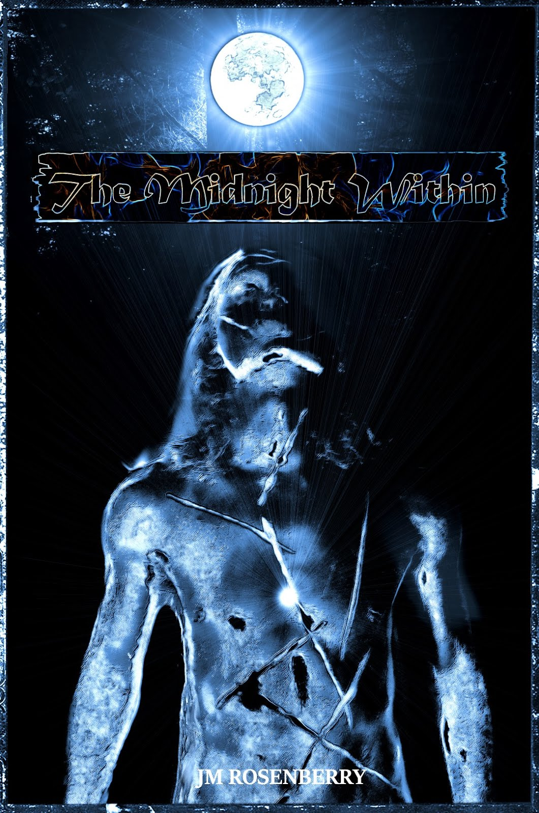The Midnight Within - A Novel by JM Rosenberry