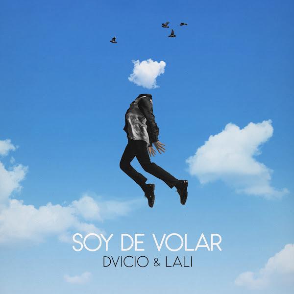 DVICIO, LALI - Soy de volar