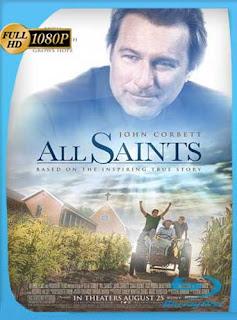 All Saints (2017)HD [1080p] Latino [GoogleDrive] SilvestreHD