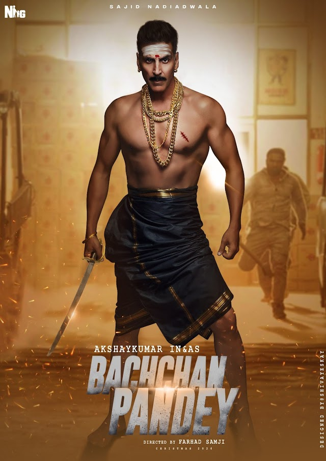 Bachchan Pandey : {Cast, Story, Trailer, Budget, Box Office & release date..
