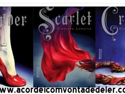 Resenha Cinder, Scarlet e Cress - Crônicas Lunares - Livros 01, 02 e 03 - Marissa Meyer