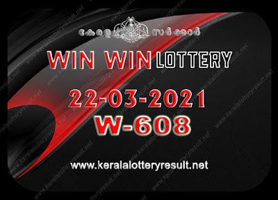 Kerala Lottery Result 22-03-2021 Win Win W-608 kerala lottery result, kerala lottery, kl result, yesterday lottery results, lotteries results, keralalotteries, kerala lottery, keralalotteryresult, kerala lottery result live, kerala lottery today, kerala lottery result today, kerala lottery results today, today kerala lottery result, Win Win lottery results, kerala lottery result today Win Win, Win Win lottery result, kerala lottery result Win Win today, kerala lottery Win Win today result, Win Win kerala lottery result, live Win Win lottery W-608, kerala lottery result 22.03.2021 Win Win W 608 march 2021 result, 22 03 2021, kerala lottery result 22-03-2021, Win Win lottery W 608 results 22-03-2021, 22/03/2021 kerala lottery today result Win Win, 22/03/2021 Win Win lottery W-608, Win Win 22.03.2021, 22.03.2021 lottery results, kerala lottery result march 2021, kerala lottery results 22th march 2221, 22.03.2021 week W-608 lottery result, 22-03.2021 Win Win W-608 Lottery Result, 22-03-2021 kerala lottery results, 22-03-2021 kerala state lottery result, 22-03-2021 W-608, Kerala Win Win Lottery Result 22/03/2021, KeralaLotteryResult.net, Lottery Result
