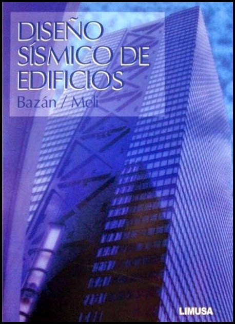 Dise O Sismico De Edificios Enrique Baz N Y Roberto Meli
