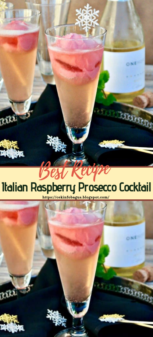 Italian Raspberry Prosecco Cocktail  #healthydrink #easyrecipe #cocktail #smoothie