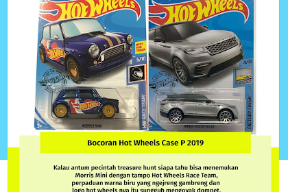 Bocoran Hot Wheels Case P 2019
