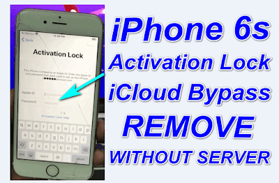 iPhone 6s iCloud Activation Lock iso 12.2 to 13.3 Bypass-Remove