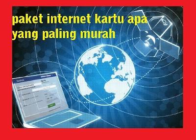 Pengguna internet sudah dipastikan akan mencari  paket internet kartu apa yang paling murah