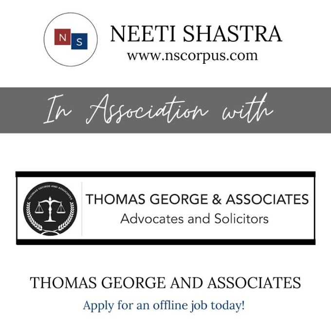JOB OPPORTUNITY WITH THOMAS GEORGE & ASSOCIATES LAW BY NEETI SHASTRA