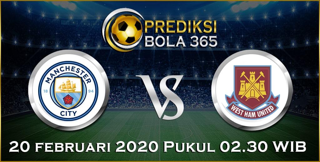 Prediksi Skor Bola Manchester City vs West Ham 20 February 2020