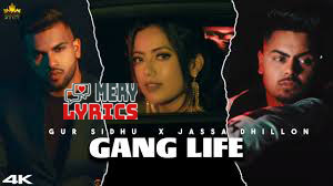 Gang Life Lyrics By Gur Sidhu