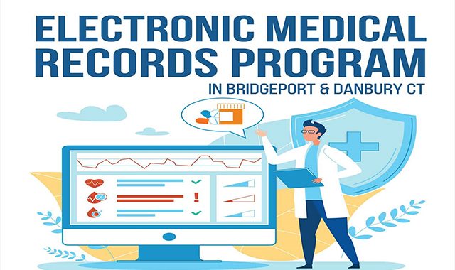 Electronic Medical Records Program in Bridgeport & Danbury CT