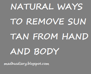 EASY NATURAL WAYS TO REMOVE SUN TAN FROM HANDS
