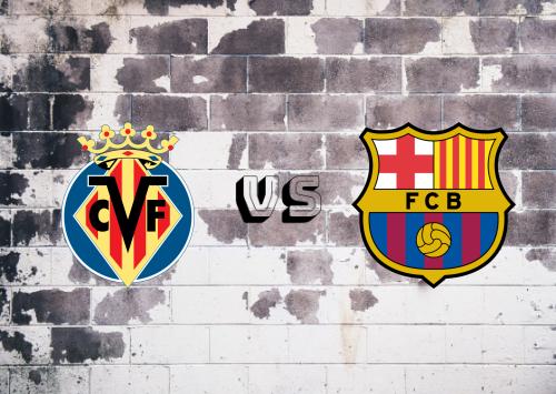Villarreal vs Barcelona  Resumen y Partido Completo