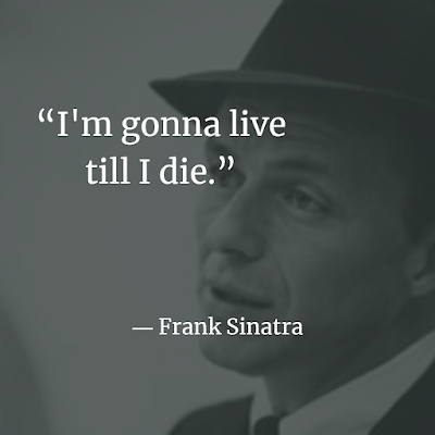 Frank Sinatra best Inspirational quotes