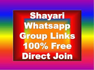 Shayari Whatsapp Group Links, best shayari whatsapp group link,Kya Link Se Shayari Whatsapp Group Join Karna Sahi Hai Shayari Whatsapp Group Free Join Kaise Kare Shayari Whatsapp Group Join Karne Ke Niyam Hindi Shayari, Love Shayari, Punjabi Shayari, Best Shayari Whatsapp Group Links, Hindi Shayari WhatsApp Group Links, Love Shayari WhatsApp Group Links, Urdu Shayari WhatsApp Group Links, Sad Shayari WhatsApp Group Links, Gujarati Shayari WhatsApp Group Links, Punjabi Shayari WhatsApp Group Links,