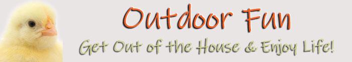 Outdoor Fun & Sports