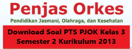 Download Soal PTS PJOK Kelas 3 Semester 2