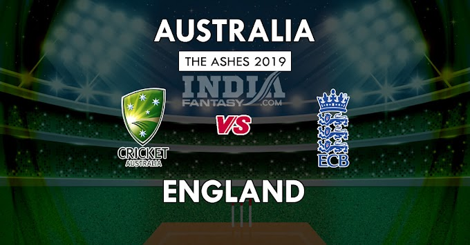 AUS vs ENG Dream11 Match Prediction | 3rd Test,The Ashes 2019, Team News, Playing 11