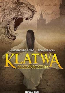 Monika Magoska-Suchar & Sylwia Dubielecka - Klątwa przeznaczenia