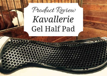 Kavallerie Gel Half Pad – Product Review