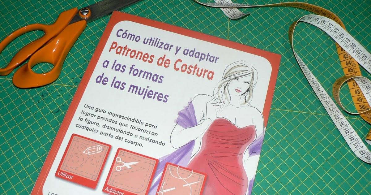 La costurera entrometida: Libros de costura: Cómo utilizar y adaptar ...