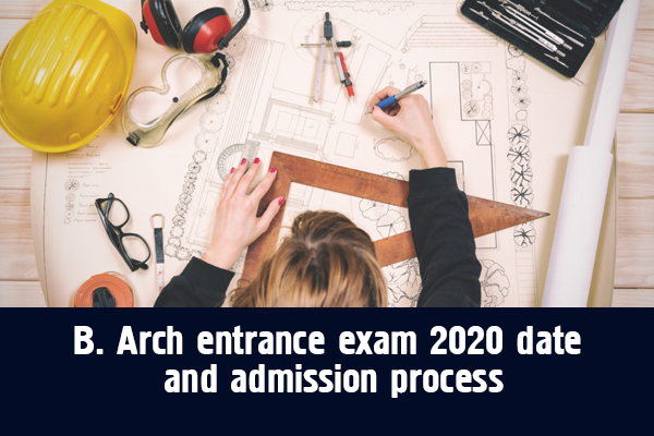 b arch entrance exam 2020 date