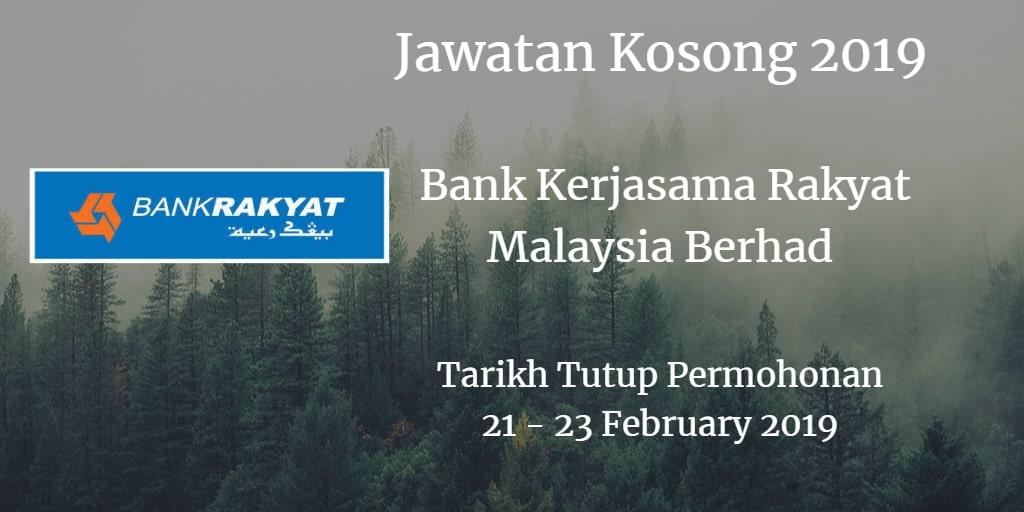 Jawatan Kosong Bank Kerjasama Rakyat Malaysia Berhad 21 - 23 February 2019