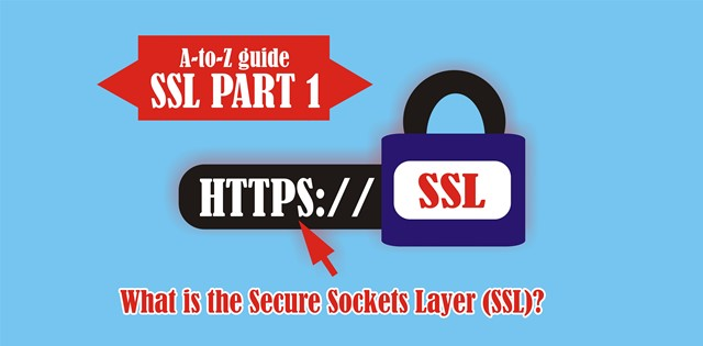 What is the Secure Sockets Layer (SSL)?