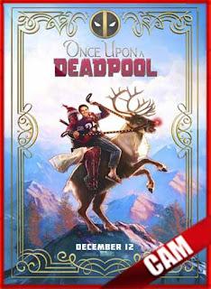 Había una vez un Deadpool (2018) | CamRip Latino HD GoogleDrive 1 Link