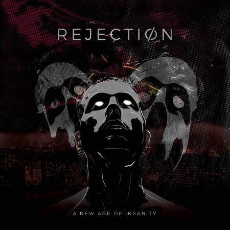 "REJECTION: ""The New Age Of Insanity"""