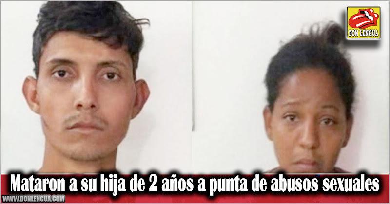 Mataron a su hija de 2 años a punta de abusos sexuales