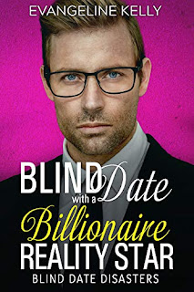 Blind Date with a Billionaire Reality Star - Religion & Spirituality / Romance book promotion sites Evangeline Kelly