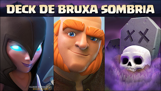 Deck de Bruxa Sombria no Clash Royale