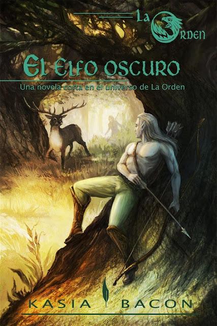 El elfo oscuro | La orden #2 | Kasia Bacon