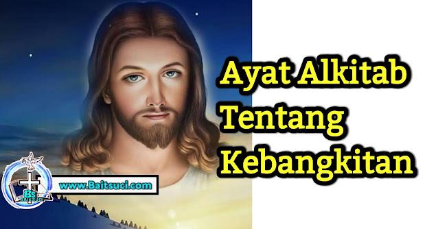 Ayat Alkitab Tentang Kebangkitan