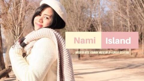 Nami Island - Wisata Hits Ramah Muslim di Korea Selatan