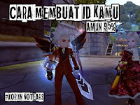 Membuat ID DN INA Aman 95% [ Dragon Nest ]
