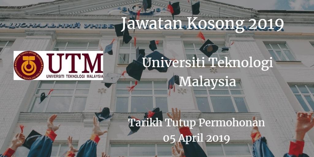 Jawatan Kosong UTM 05 April 2019