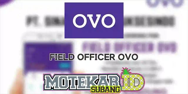 Info Loker Field Officer OVO Bandung 2019