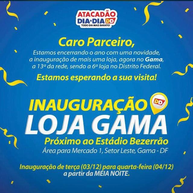 Convite inauguração Atacadão Dia a Dia do Gama