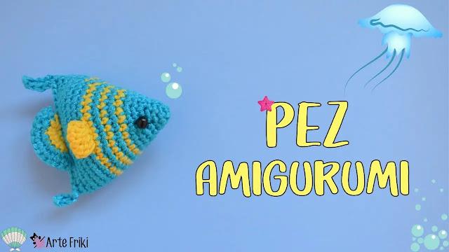 Aprende a Tejer Pez Amigurumi a Crochet