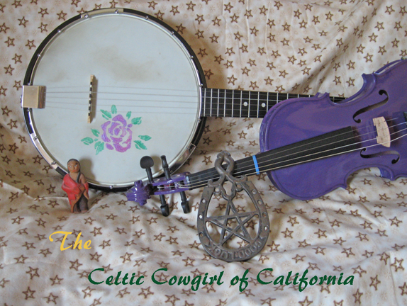 The Celtic Cowgirl-Multi Old TIme Instrumentalist,Druidess of the West
