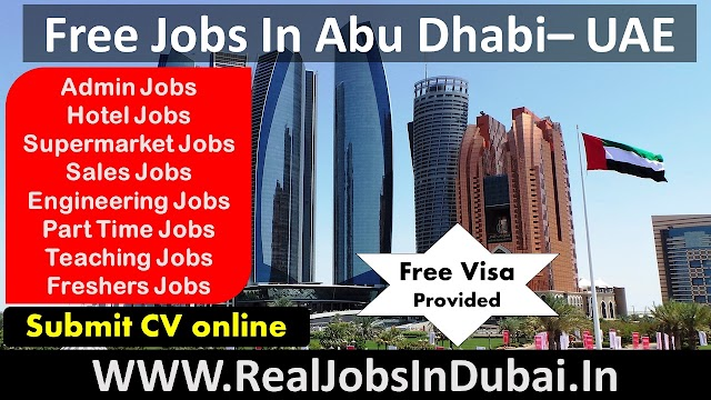 Free Jobs In Abu Dhabi - UAE 2020
