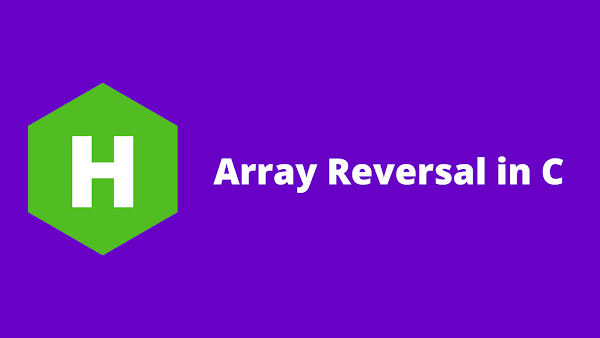 HackerRank Array Reversal in c problem solution