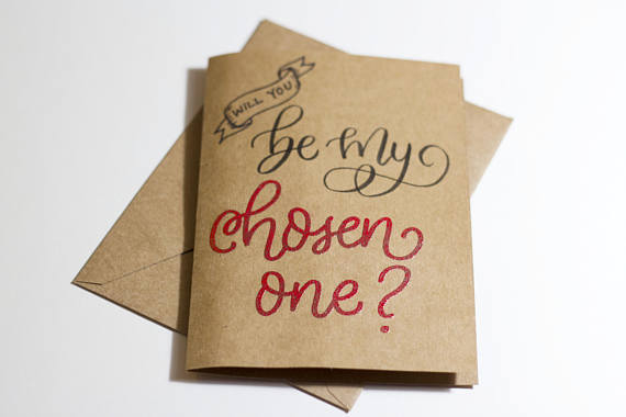 Will You Be My Chosen One? Card Dipped With Love