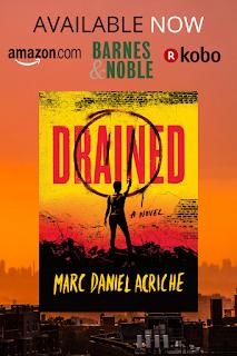 Drained: A Novel by Marc Daniel Acriche